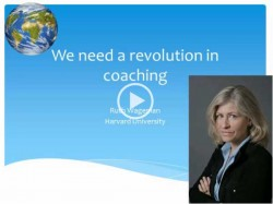 Watch Ruth Wageman share her thoughts about the future of coaching & mentoring